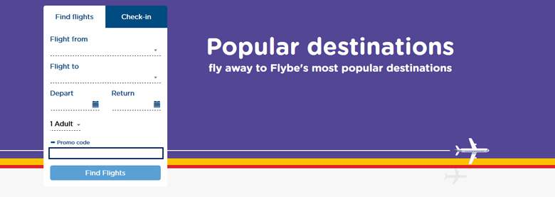 Flybe is committed to providing upfront competitive tickets, and thrifty flyers will find regularly updated deals and cheap flights on the website's homepage and special offers section. They can also grab a promotion code to be flying all the way to the bank.