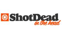 Shot Dead In The Head